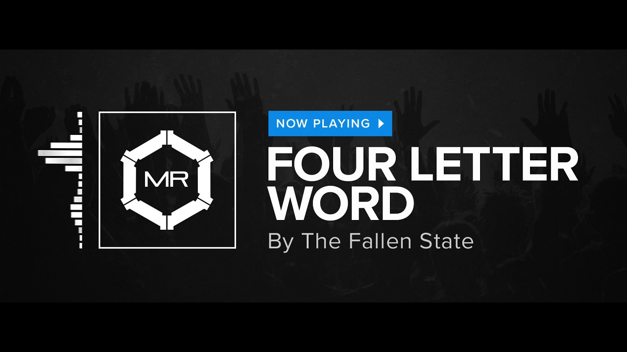 the fallen state four letter word hd youtube