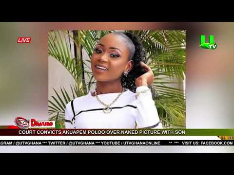 Download Court convicts Akuapem Poloo over naked photo with son, defers sentencing due to pregnancy issues