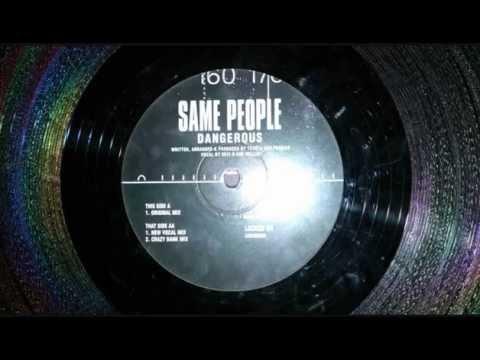 Same People - Dangerous