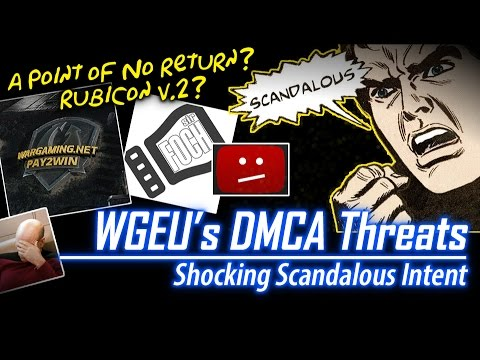 WGEU's DMCA Takedown Threats || World of Tanks