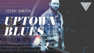 New - Josh Smith's Uptown Blues   JamTrackCentral.com