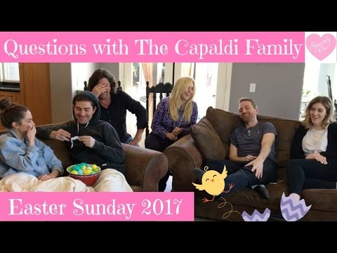 Questions with The Capaldi's  ❤ Easter 2017 ❤