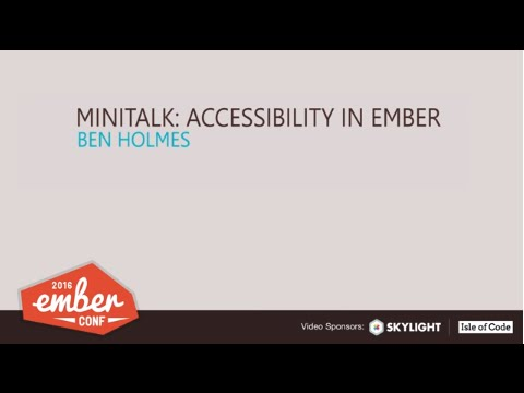 Ember a11y EmberConf recording on youtube