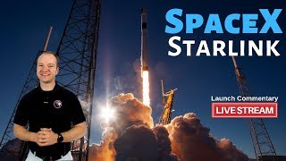 SpaceX Starlink 🔴 Live Falcon 9 Launch Commentary