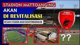 STADION MATTOANGIN AKAN DIREVITALISASI !!!, DESAIN STADION AKAN DISAYEMBARAKAN