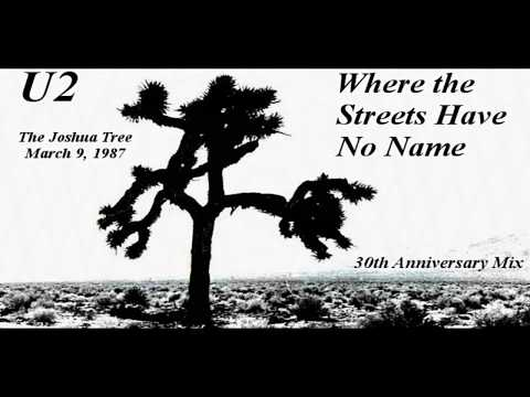 U2 Where The Streets Have No Name (30th Anniversary Mix)[remix Extended Edit]