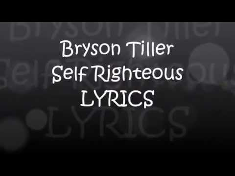 Bryson Tiller - Self Righteous (Lyrics)