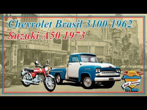 Chevrolet Brasil 3100 1962 & Suzuki A50 1973