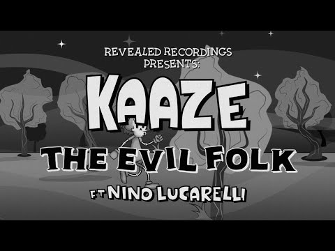 Смотреть клип Kaaze Ft. Nino Lucarelli - The Evil Folk