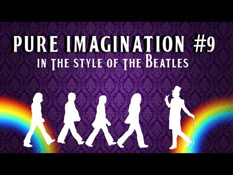 Pure Imagination - Beatles Style Cover