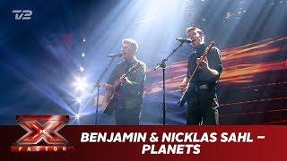 Benjamin & Nicklas Sahl synger 'Planets' - Nicklas Sahl (Live) | X Factor 2019 | TV 2