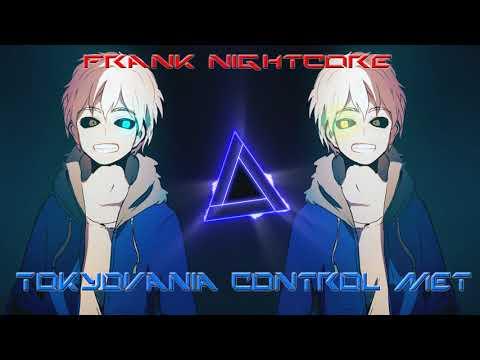 Tokyovania Control Met Nightcore