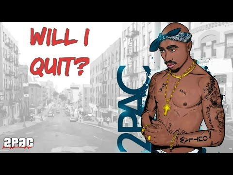 2Pac - Will I Quit? (NEW 2017 Motivational Aggressive Song)