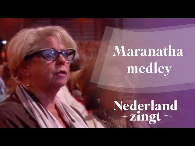 Nederland Zingt: Maranatha medley