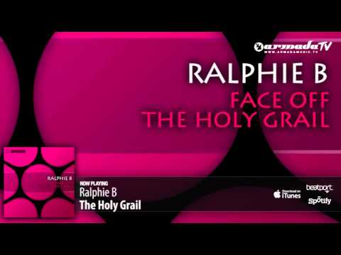 Ralphie B - The Holy Grail (Original Mix)