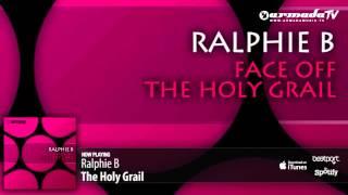 Ralphie B - The Holy Grail (Original Mix)