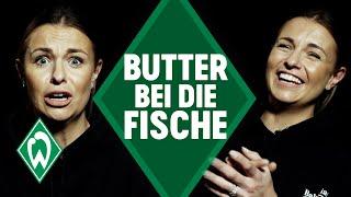 Laura Wontorra - Butter bei die Fische | SV Werder Bremen