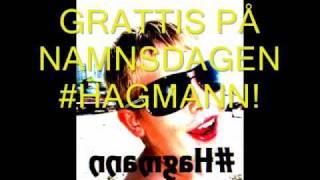 #Hagmanns Namnsdag