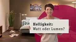 Watt oder Lumen - wie bestimme ich die Helligkeit von LED Lampen?