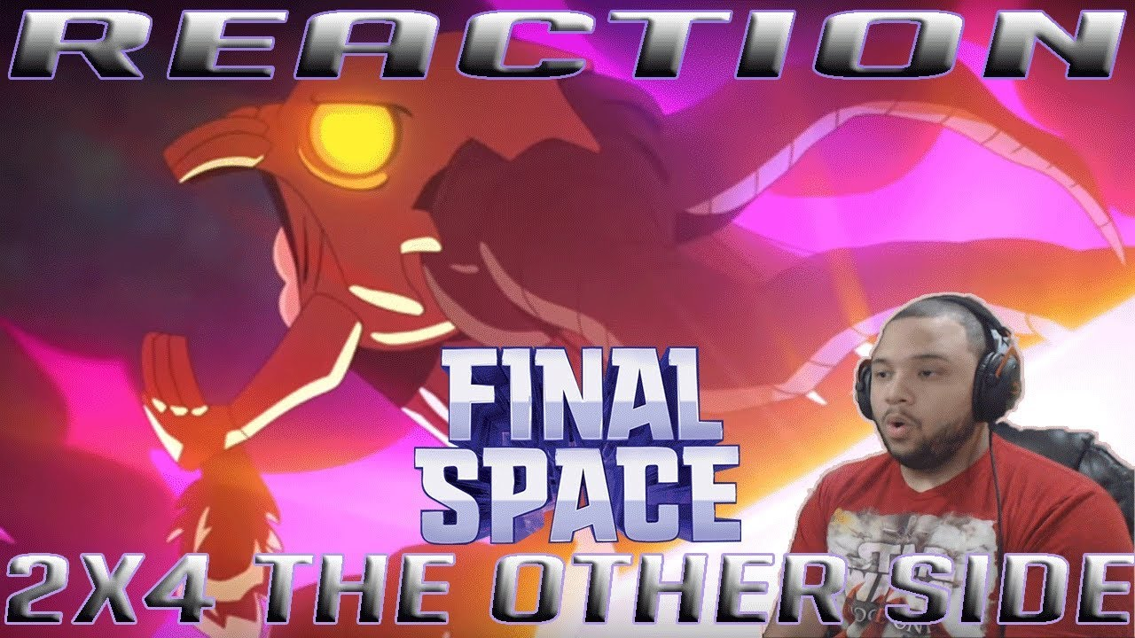 Download Final Space Season 2 Episode 4 | The Other Side | REACTION!!