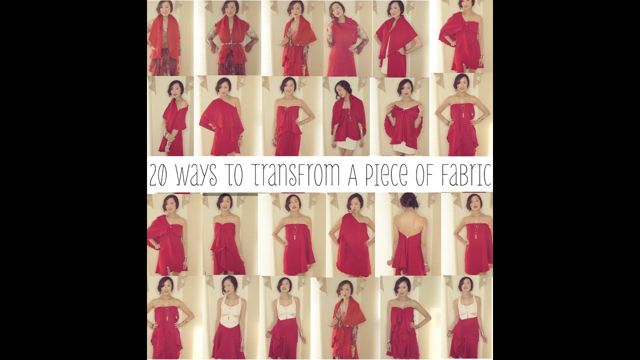 26fae192517a 20 Ways To Transform A Piece of Fabric Into A Shirt, Skirt, & Dress |  Transformation
