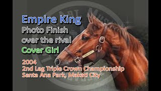 2004 2nd Leg of the Triple Crown J.V. Ongpin Cup Empire King