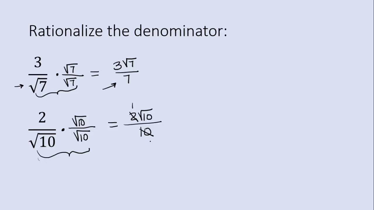 Rationalizing A Square Root Denominator