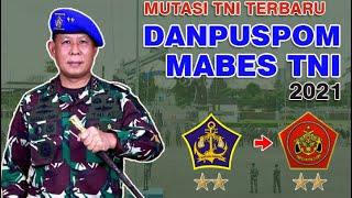 Mutasi TNI terbaru, Danpuspom TNI 2021