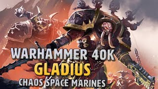 Let's Try: Warhammer 40k Gladius - Chaos Space Marines DLC