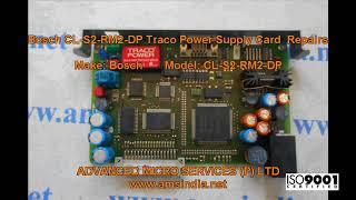 Bosch CL-S2-RM2-DP Traco Power Supply Card Repairs@amsindia.net