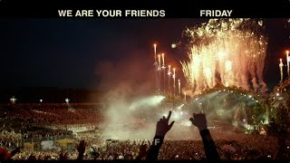 We Are Your Friends - TV Spot 3 [HD]