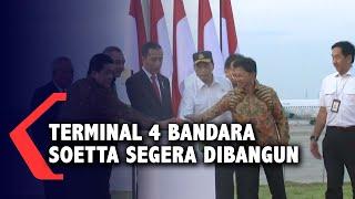 Jokowi Minta Terminal 4 Bandara Soetta Segera Dibangun