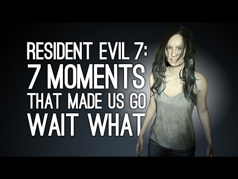 Resident Evil 7: 7 Moments That Made Us Go Wait, What - SPOILERS