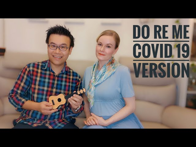 Do Re Mi (Covid-19 version) by Jacky Lau & Corinna Cheng