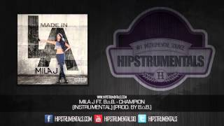Mila J Ft. B.o.B. - Champion [Instrumental] (Prod. By B.o.B.) + DOWNLOAD LINK