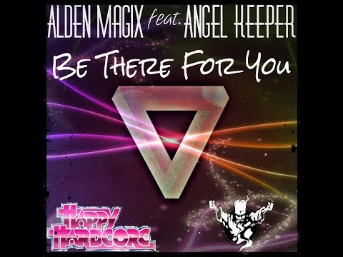 Alden MagiX feat. Angel Keeper - Be There For You