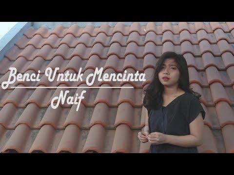 Benci untuk mencinta - Naif (cover by jeka)