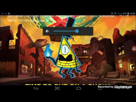 Bill Cipher: Stronger Than You Parody Cоver Redux (2000)