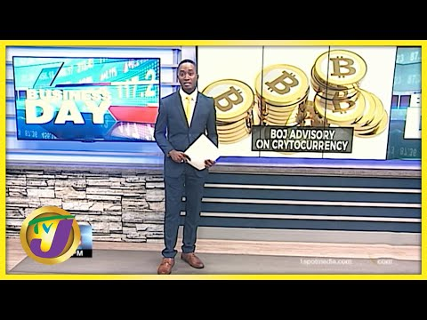 Bank Of Jamaica Warns Against Cryptocurrency Use   TVJ News - July 12 2021