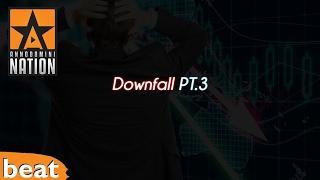 Lit HipHop Instrumental - Downfall Pt.3
