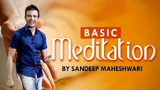 Basic Meditation Session - By Sandeep Maheshwari I How to Meditate for Beginners I Hindi thumbnail