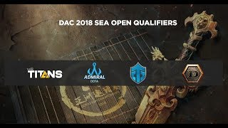TaskUs Titans vs SAJ VN Game 1 (BO1) DAC 2018 Sea Qualifiers