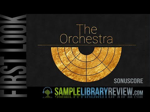 First Look: The Orchestra by Sonuscore