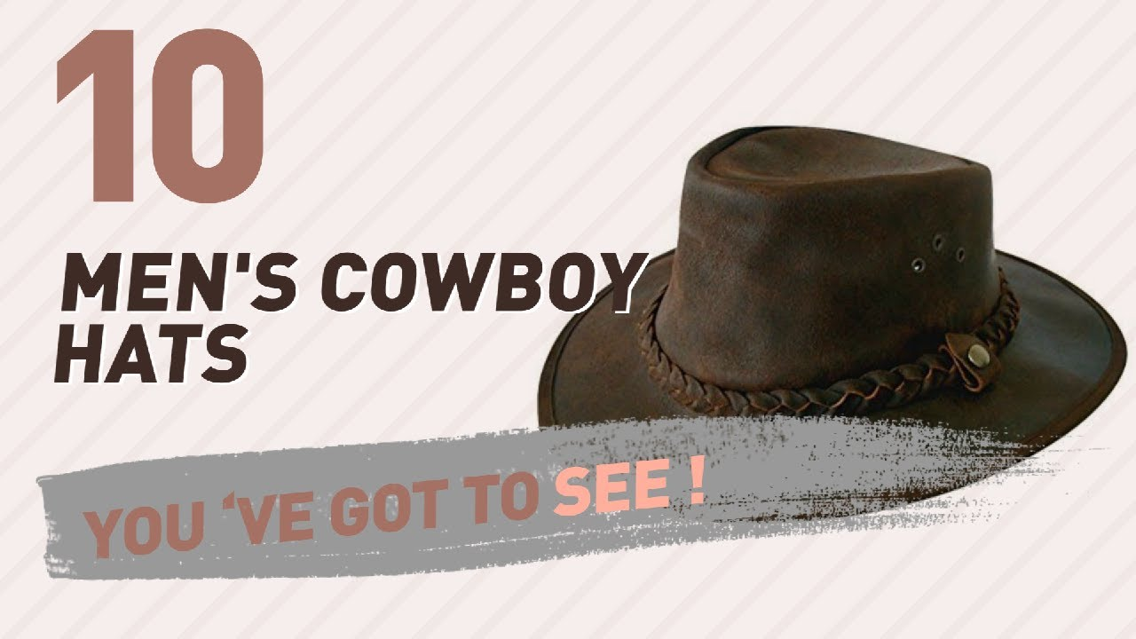 af347f26 Top 10 Men'S Cowboy Hats // UK New & Popular 2017 - YouTube