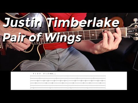 Justin Timberlake - Pair Of Wings (Guitar Lesson) By Shawn Parrotte