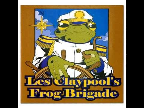 Les Claypool'S Frog Brigade - Live Frogs Set 2 (Full Album)