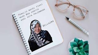 Tips Menulis Novel Bagi Pemula dari Novelis Muda Palembang, Bella Z.M.R.
