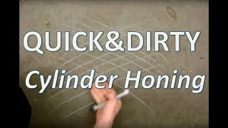 Quick and Dirty: Cylinder Honing