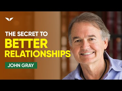Beyond Mars & Venus: Relationship Skills For Today's Complex World | John Gray