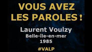 Laurent Voulzy - Belle-île-en-mer - Paroles lyrics - VALP